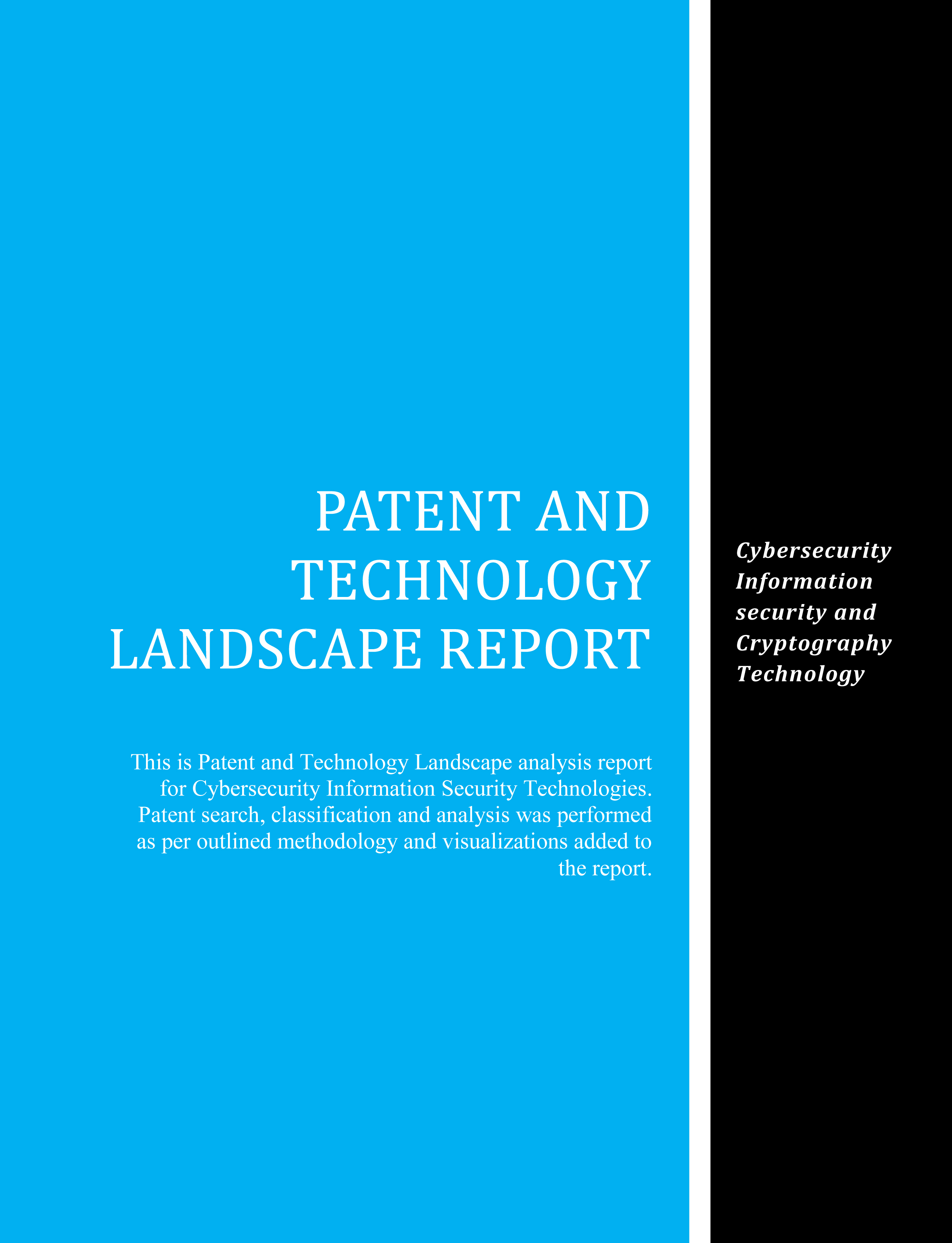 Cybersecurity Patent Technology Landscape Report