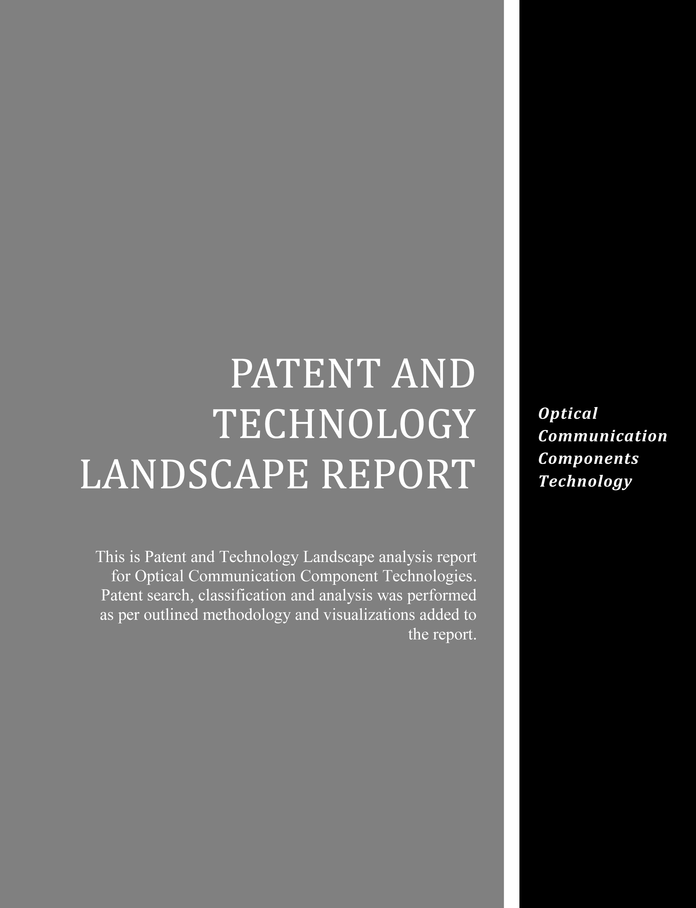 Optical Communication Components Technology Landscape Report
